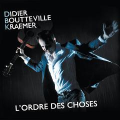 Didier Boutteville Kraemer - L'ordre des choses