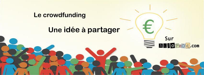 Crowdfunding et financement participatif - AlloProd