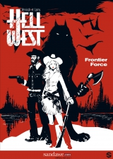 Hell West : Frontier Force