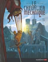 Le chevalier mécanique - La table d'émeraude