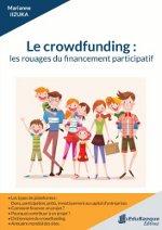 """Crowdfunding : """"Les rouages du financement participatif"""""""