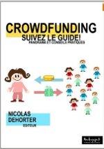 """Crowdfunding : """"Suivez le guide"""""""