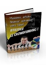 Crowdfunding ... financer autrement votre talent !