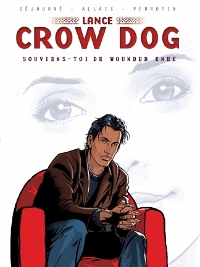 Lance Crow Dog Tome 6