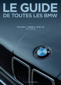 Le guide de toutes les BMW