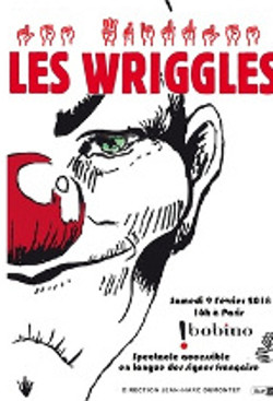 Les Wriggles affiche Bobino
